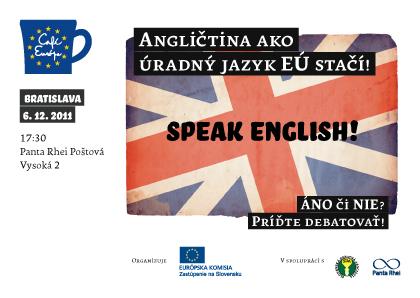 InformácieDebata: Angličtina ako úradný jazyk EÚ stačí