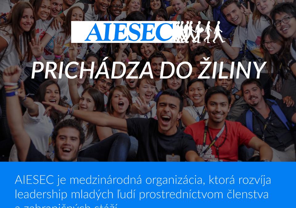 InformácieOtvorenie novej pobočky AIESEC na Žilinskej univerzite