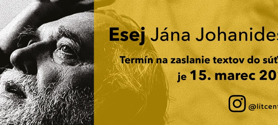 """Ponuky8. ročník súťaže pre stredoškolákov – """"Esej Jána Johanidesa"""""""