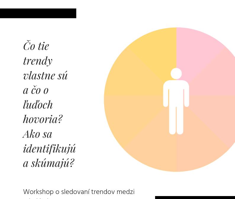 PonukyWorkshop o sledovaní trendov medzi mladými ľuďmi