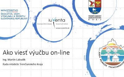 """Rada mládeže Trenčianskeho kraja zorganizovala online kurz pre učiteľov – """"Ako robiť výuku cez internet"""""""